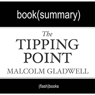 The Tipping Point by Malcolm Gladwell: Book Summary audiobook cover art