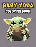 Baby Yoda Coloring Book: Beautiful Simple Designs Baby Yoda Coloring Books For Adults, Boys, Girls