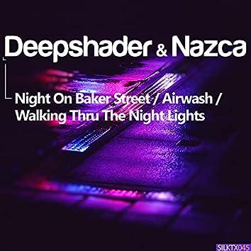 Night on Baker Street / Airwash / Walking Thru the Night Lights
