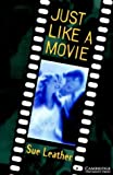 Just Like a Movie Level 1 (Cambridge English Readers) (English Edition)