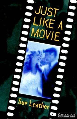 Just Like a Movie Level 1 (Cambridge English Readers) (English Edition)の詳細を見る