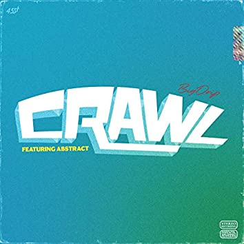 Crawl (feat. Abstract)