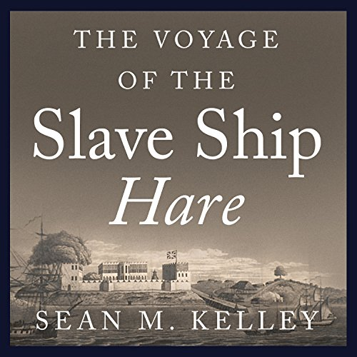 The Voyage of the Slave Ship Hare cover art