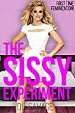 The Sissy Experiment: First Time Feminization