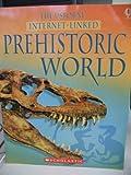 The Usborne Internet-Linked Prehistoric World