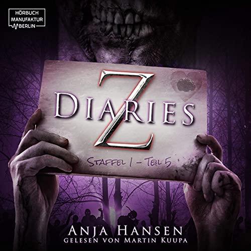 Z Diaries. Staffel 1 - Teil 5 Titelbild