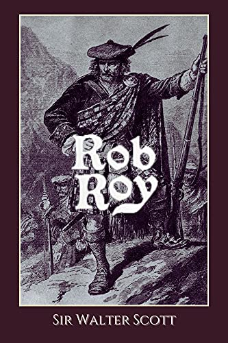 Rob Roy : With Illustrated (English Edition)