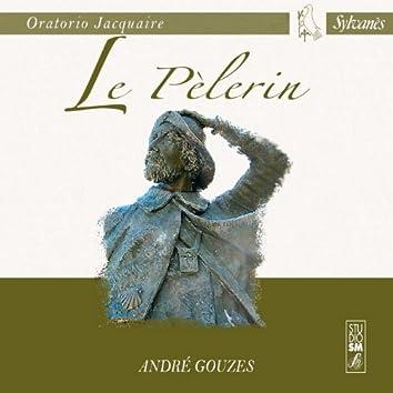 Oratorio Jacquaire: Le Pèlerin