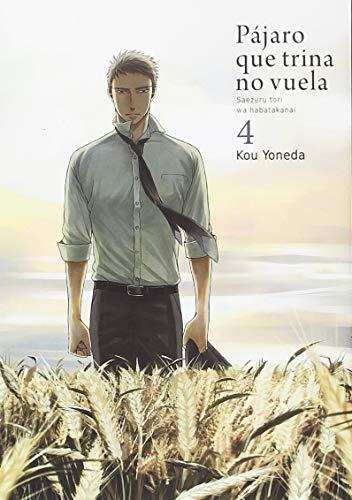 Pájaro que Trina no Vuela - Volumen 4 (PAJARO QUE TRINA NO VUELA)
