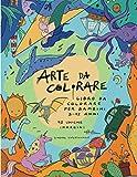 ARTE DA COLORARE: Libro da Colorare per Bambini 3-12 Anni. 90 Uniche Immagini