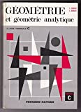 C. Lebossé,... C. Hémery,... Géométrie et géométrie analytique, classe terminale C - Programme 1966