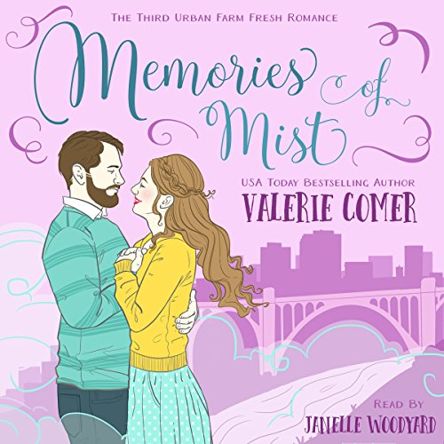 Memories of Mist     Urban Farm Fresh Romance, Book 3              By:                                                                                                                                 Valerie Comer                               Narrated by:                                                                                                                                 Janelle Woodyard                      Length: 6 hrs and 15 mins     5 ratings     Overall 4.8