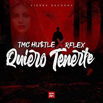 Quiero Tenerte (feat. Rflex)