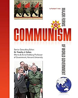 Communism (Major Forms of World Government) by [Rudolph T. Heits]
