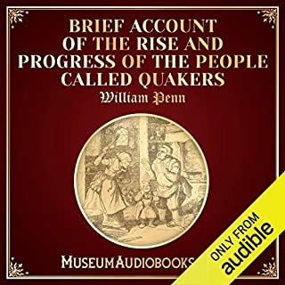 Brief Account of the Rise and Progress of the People Called Quakers audiobook cover art
