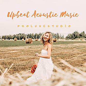Upbeat Acoustic Music