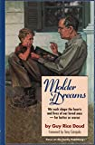 Molder of Dreams: We Each Shape the Hearts and Lives of Our Loved Ones -- For Better or Worse