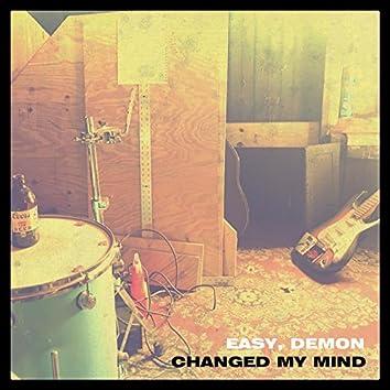 Changed My Mind