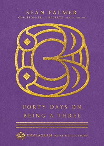 Forty Days on Being a Three (Enneagram Daily Reflections) (English Edition)