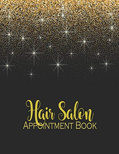 Hair Salon Appointment Book: Daily Monthly Calendar Planner Organizer With 2020-2021 Calendar Dated Weekly With 15 Minute Time Increments for Stylist ... Client Times Management (Boy & Girl Teens)