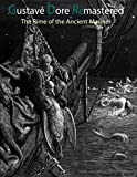 Gustave Dore Remastered: The Rime of the Ancient Mariner