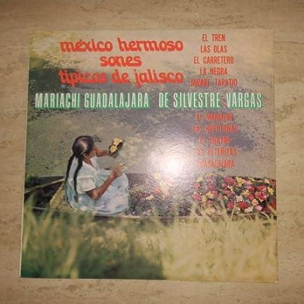 Mexico Hermoso, Sones Tipicos De Jalisco. Mariachi Guadalajara De Sivestre Vargas Lp Vinyl