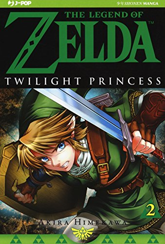 Twilight princess. The legend of Zelda (Vol. 2)