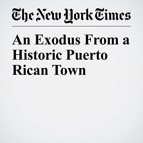 An Exodus From a Historic Puerto Rican Town copertina