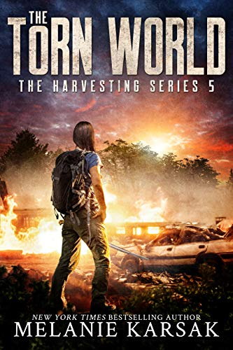 The Torn World: The Harvesting Series Book 5 by [Melanie Karsak]