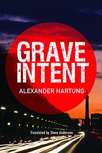 Grave Intent (Jan Tommen Investigation, 2, Band 2)