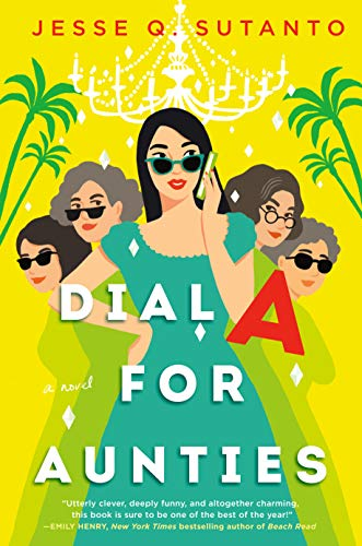 Dial A for Aunties by [Jesse Q. Sutanto]