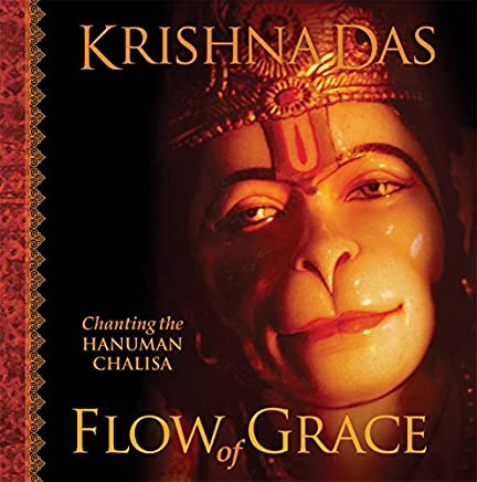 Amazon com: Flow of Grace: Chanting the Hanuman Chalisa