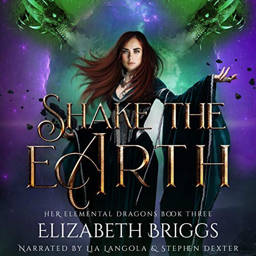 Shake the Earth: A Reverse Harem Dragon Fantasy Audiobook By Elizabeth Briggs cover art