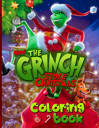 How The Grinch Stole Christmas Coloring Book: Collection Coloring Books For Adult - Original Birthday Present / Gift Idea