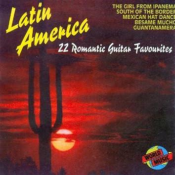 Latin America - 22 Romantic Guitar Favourites