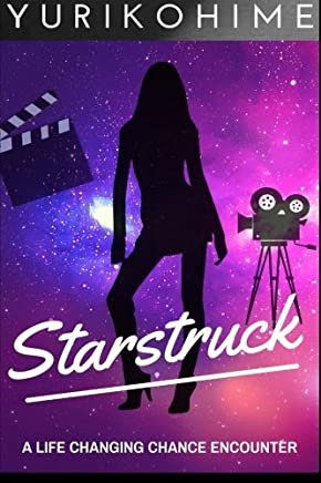 Starstruck by Yuriko Hime(2015-12-12)