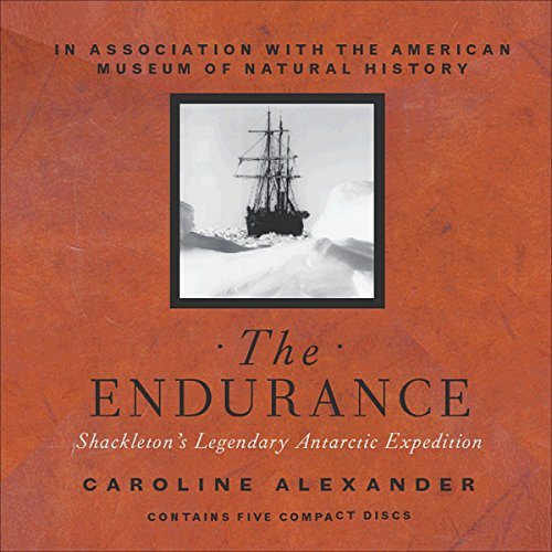 The Endurance                   By:                                                                                                                                 Caroline Alexander                               Narrated by:                                                                                                                                 Michael Tezla,                                                                                        Martin Rubin                      Length: 6 hrs and 3 mins     48 ratings     Overall 4.6