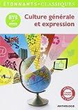 Culture générale et expression. BTS 1ère année de Collectif (24 août 2013) Broché - 24/08/2013