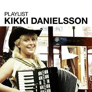 Playlist: Kikki Danielsson