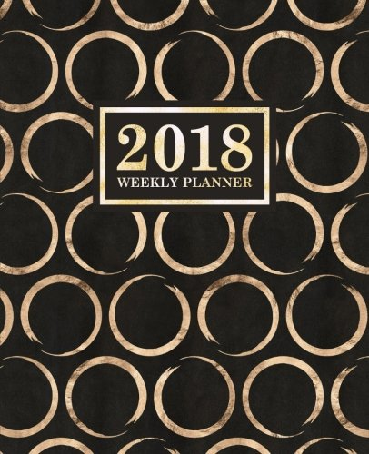 Weekly Planner: 2018 Weekly Planner: Portable Format: Gold & Black Abstract Circles PDF Books