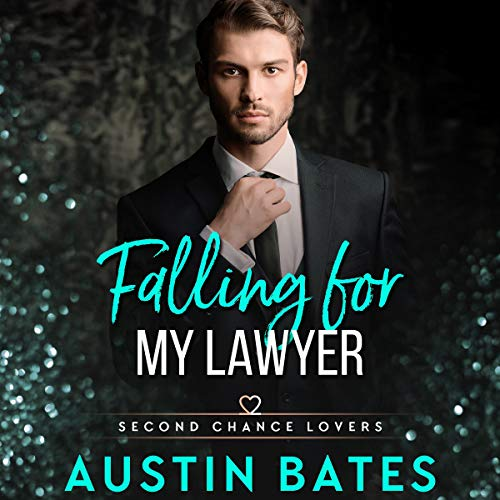 Falling for My Lawyer audiobook cover art