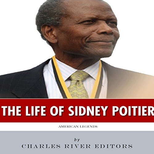 American Legends: The Life of Sidney Poitier audiobook cover art