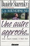 La ménopause - Une autre approche...