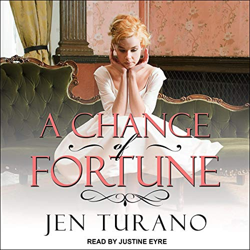 A Change of Fortune: Ladies of Distinction, Book 1