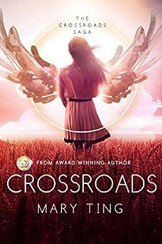 Crossroads (Crossroads Saga Book 1) by [Mary Ting, Regina Wamba]