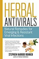 Herbal Antivirals: Natural Remedies for Emerging, Resistant and Epidemic Viral Infections