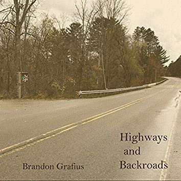 Highways and Backroads
