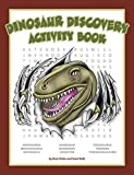 Dinosaur Discovery Activity Book (Color and Learn)