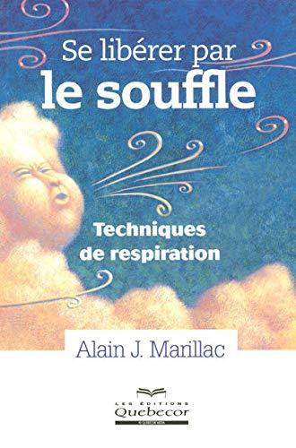 Se libérer par le souffle : Techniques de respiration