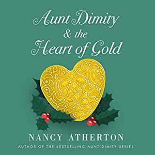 Aunt Dimity and the Heart of Gold                   By:                                                                                                                                 Nancy Atherton                               Narrated by:                                                                                                                                 Christina Moore                      Length: 6 hrs and 17 mins     Not rated yet     Overall 0.0